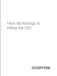 Cover of whitepaper how technology is killing the cio 2014 from sunstone communication